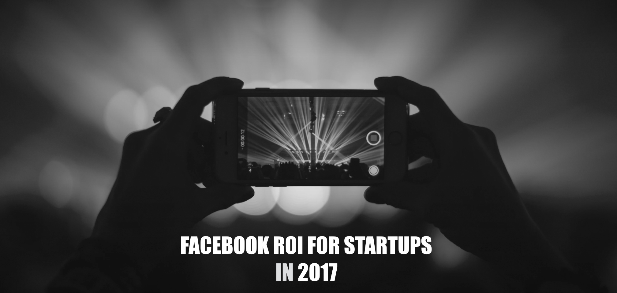 Facebook ROI for Startups in 2017
